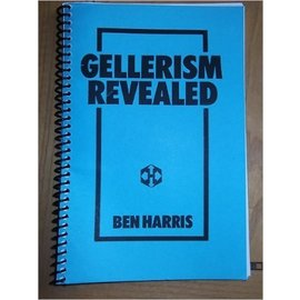 Hades Publications Book - Gellerism Revealed: The Psychology and Methodology Behind the Geller Effect  by Ben Harris (M7)