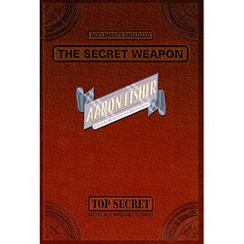 Aaron Fisher The Secret Weapon - Card by Aaron Fisher