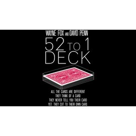 Wayne Fox and David Penn The 52 to 1 Deck (Gimmicks and Online Instructions) by Wayne Fox and David Penn