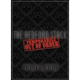 Patrick G. Redford Temporarily Out of Order by Patrick Redford