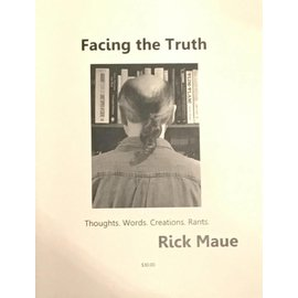 Deceptions Unlimited Facing The Truth, Book by Rick Maue