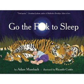 Hachette Book Group Go the F*ck To Sleep