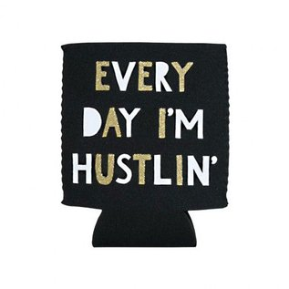 About Face Koozie - Every Day I'm Hustlin'