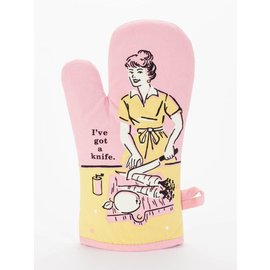 Blue Q Oven Mitt - I've Got A Knife
