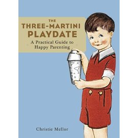 Chronicle Books DNR Three-Martini Playdate