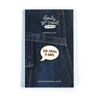 Emily McDowell Studio The Future Is Naps Enamel Pin