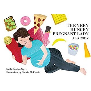 Simon & Schuster / Andrews McMeel The Very Hungry Pregnant Lady