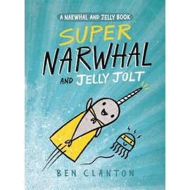 Random House Super Narwhal and Jelly Jolt