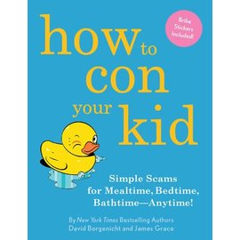 Random House How To Con Your Kid