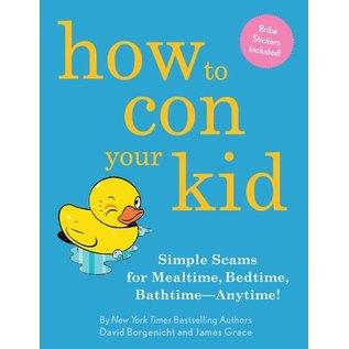 Random House DNR How To Con Your Kid