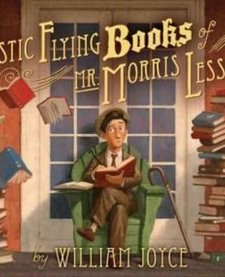 FANTASTIC FLYING BOOKS OF MR. MORRIS LESSMORE