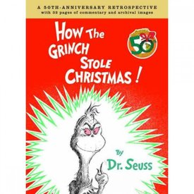RH Childrens Books HOW THE GRINCH STOLE CHRISTMAS ANNIVERSARY EDITION