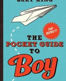 GIBBS SMITH:  THE POCKET GUIDE TO BOY STUFF
