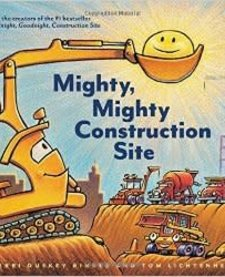 Mighty, Mighty Construction Site hardcover book