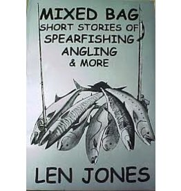 Mixed Bag by Len Jones Short Stories of Spearfishing Angling