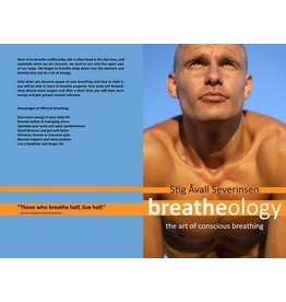 Breatheology The Art of Conscious Breathing by Stig Avall Severinsen