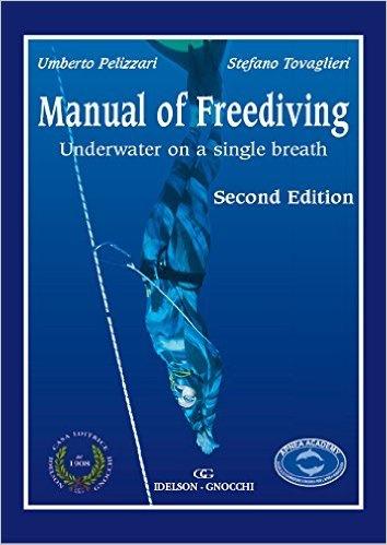 Manual of Freediving by Pelizzari & Tovaglieri