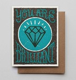 Hammerpress You Are Brilliant Blank Greeting Card