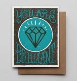 Hammerpress You Are Brilliant Blank Greeting Card