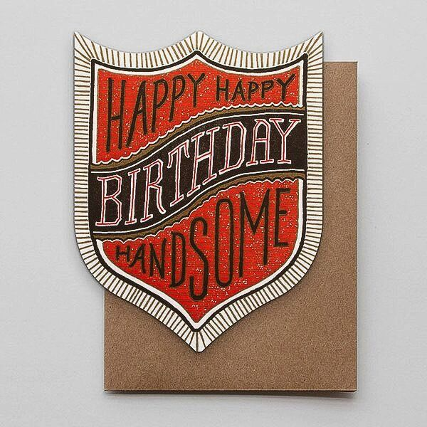 Hammerpress Happy Birthday Handsome Blank Greeting Card