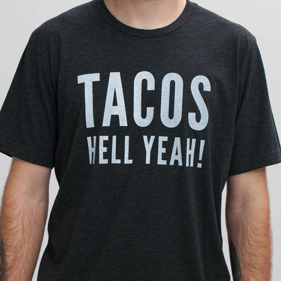 Shop Good: Tees Tacos Hell Yeah!