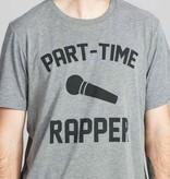Shop Good: Tees Part-Time Rapper Tee