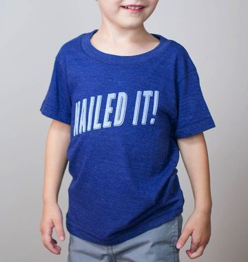 Shop Good: Tees Nailed It! Kids Tee