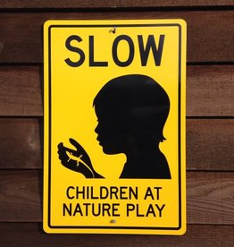 Children At Nature Play Sign