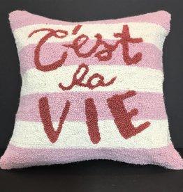 C'est la vie Pillow - 16 x 16