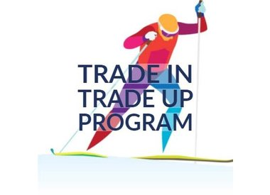 High School/Junior Trade In-Trade Up Program