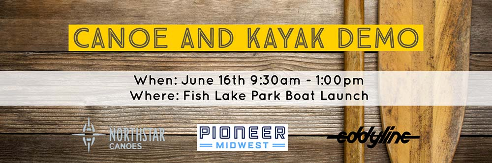 Pioneer Midwest Canoe and Kayak Demo with Northstar Canoes and Eddyline Kayaks