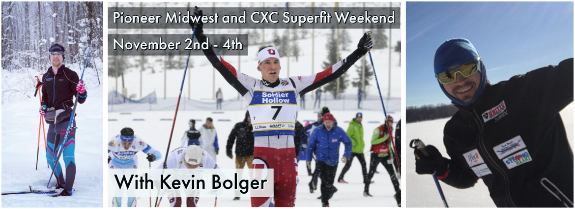 Pioneer Midwest CXC Superfit Weekend with Kevin Bloger