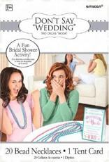 "Bridal Shower Game ""Don't Say Bride"""