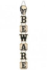Boneyard Beware Deluxe Vertical Sign