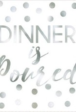"""Dinner Is Poured"" Beverage Napkins - Foil Hot-Stamped (16)"