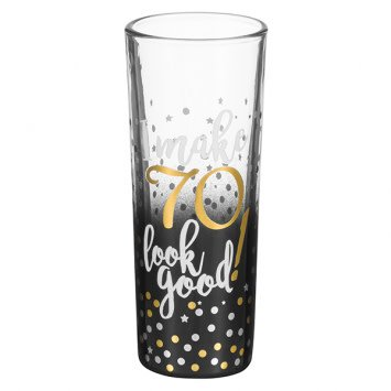 """70"" Shot Glass"
