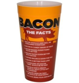 Plastic Drinking Cup Bacon Facts
