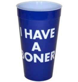 Plastic Drinking Cup I Have A Boner