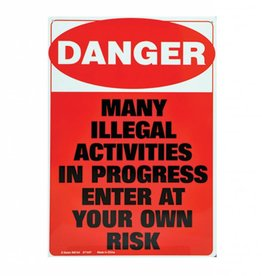 Collectable Tin Sign Danger Illegal Activities