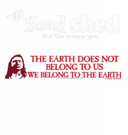 The Earth Does Not Belong To Us Sticker