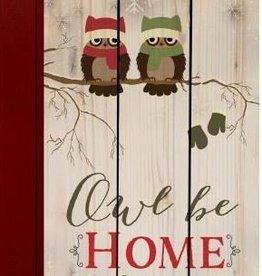 P. Graham Dunn Sign Owl Be Home