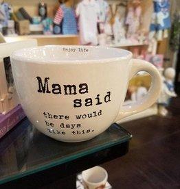 24oz Mug Mama Said