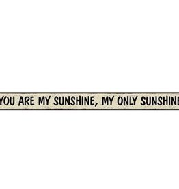 My Word Signs Skinnies You Are My Sunshine