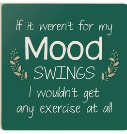P. Graham Dunn Women Humor Coaster, Mood Swings