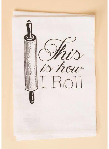 How I Roll Hang Tight Towel