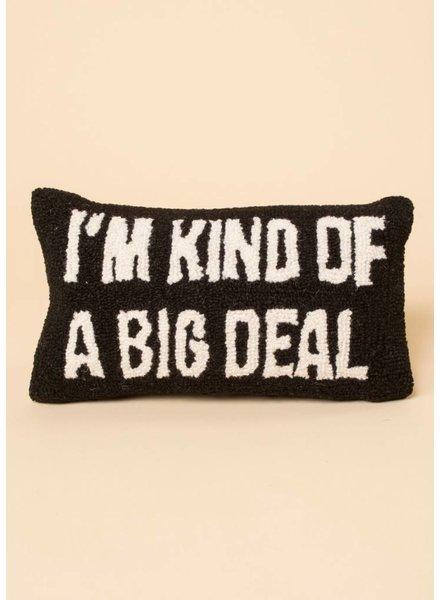 Big Deal Pillow