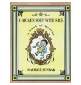 HARPERCOLLINS PUBLISHING CHICKEN SOUP WITH RICE: A BOOK OF MONTHS PB SENDAK