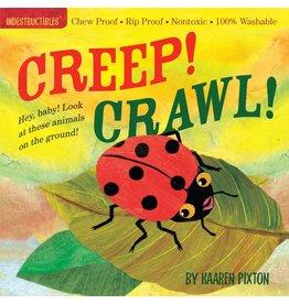 WORKMAN PUBLISHING CREEP! CRAWL! INDESTRUCTIBLE