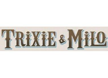 Trixie & Milo