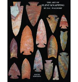 Mound Builder Books The Art of Flint Knapping by D.C. Waldorf